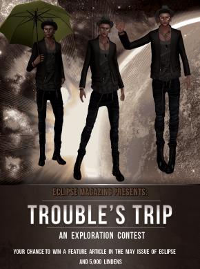 troubles trip add